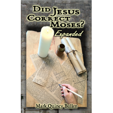 Did Jesus Correct Moses?