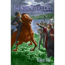 The Night Rider's Call: A Tale of the Times of William Tyndale (paperback)