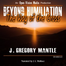 Beyond Humiliation - The Way of the Cross (Audiobook Download)