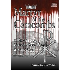 Martyr of the Catacombs (audio CD)
